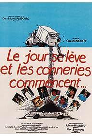Le jour se lève et les conneries commencent (1981)
