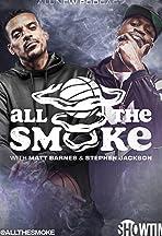 All the Smoke with Matt Barnes and Stephen Jackson