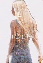 1/2-Life