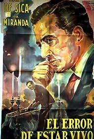 Lo sbaglio di essere vivo (1945)