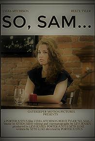 Primary photo for So, Sam