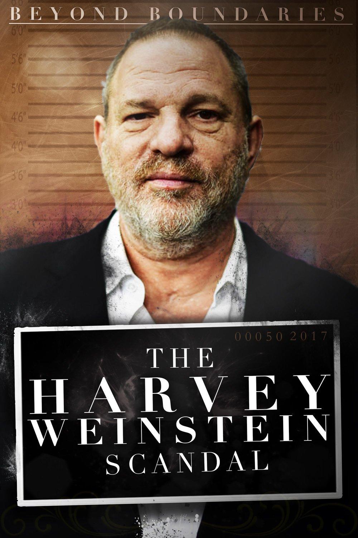 Beyond Boundaries The Harvey Weinstein Scandal 2018 Imdb