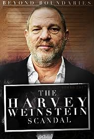 Harvey Weinstein in Beyond Boundaries: The Harvey Weinstein Scandal (2018)