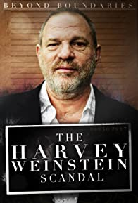 Primary photo for Beyond Boundaries: The Harvey Weinstein Scandal