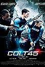 Colt 45 (2014) Poster