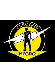 Electric Negro