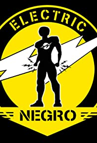 Primary photo for Electric Negro