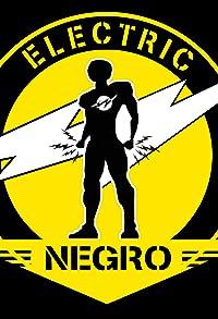 Primary photo for Electric Negro