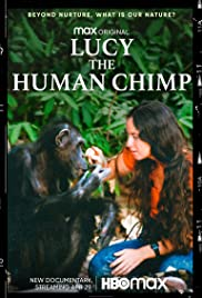 Lucy, the Human Chimp Poster