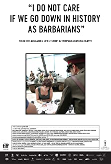 I Do Not Care If We Go Down in History as Barbarians (2018)