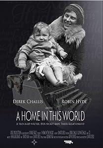 Freemovies online ansehen, kein Download A Home in this World auf Deutsch by Juanita Deely