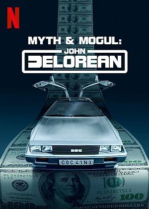 Mythos und Mogul: John DeLorean (2021–) • 4. September 2021 Dokumentationen