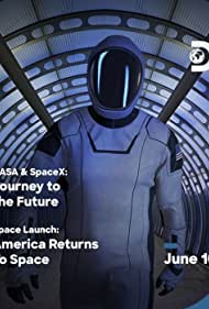 NASA & SpaceX: Journey to the Future (2020)