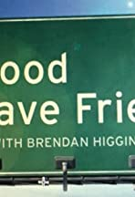 It's Good to Have Friends, with Brendan Higgins