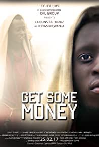 Primary photo for Get Some Money