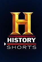 History Shorts