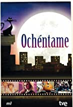 Primary image for Ochéntame... otra vez