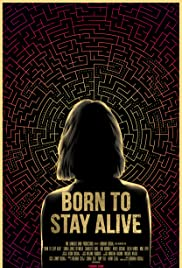 Born to Stay Alive Poster