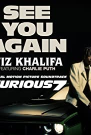 Wiz Khalifa Ft. Charlie Puth: See You Again Poster