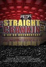 Straight Crankin'