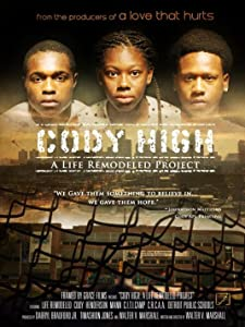 A great funny movie to watch Cody High: A Life Remodeled Project by [Ultra]