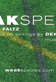 Weak Species(2009) Poster - Movie Forum, Cast, Reviews