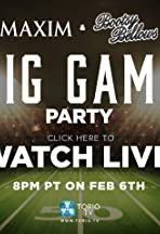 Maxim Magazine & Bootsy Bellows Big Game Live
