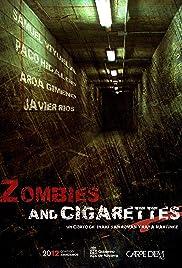 Zombies & Cigarettes(2009) Poster - Movie Forum, Cast, Reviews