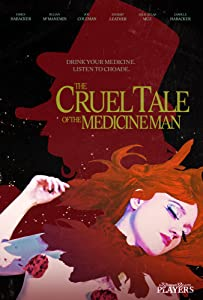 Movies direct download links The Cruel Tale of the Medicine Man by Xavier Leret [480x272]