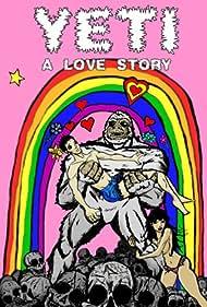 Yeti: A Love Story (2006)
