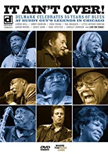 Hollywood movies downloading websites It Ain't Over: Delmark Celebrates 55 Years of Blues [Avi]
