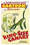 King-Size Canary (1947)