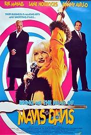 Bring Me the Head of Mavis Davis(1997) Poster - Movie Forum, Cast, Reviews