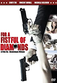 For a Fistful of Diamonds Poster