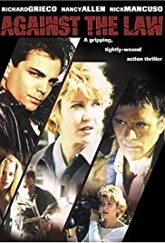 Against the Law(1997) Poster - Movie Forum, Cast, Reviews