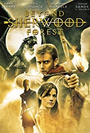 Beyond Sherwood Forest(2009) Poster - Movie Forum, Cast, Reviews