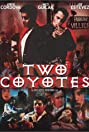 Two Coyotes (2001) Poster