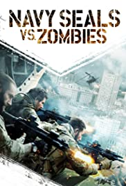 Ver Navy Seals vs  Zombies en Megadede