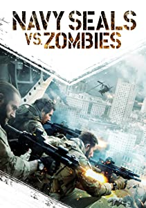 Navy Seals vs. Zombies full movie in hindi free download hd 1080p