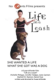 Life on a Leash Poster