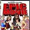 Epic Movie (2007)