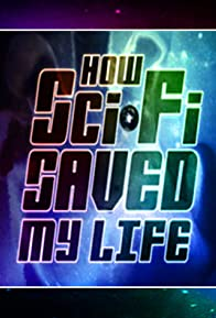 Primary photo for Sci-Fi Saved My Life