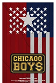 Chicago Boys Poster