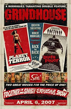 Grindhouse (2007)  Watch Online