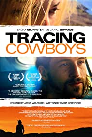 Tracing Cowboys (2008)