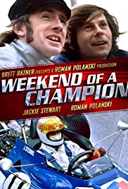 Weekend of a Champion (1972) Poster - Movie Forum, Cast, Reviews