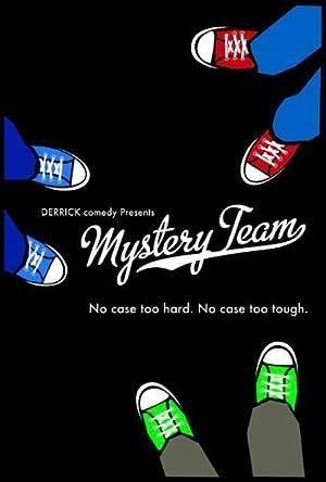 Where to stream Mystery Team