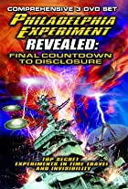 The Philadelphia Experiment Revealed: Final Countdown to Disclosure from the Area 51 Archives