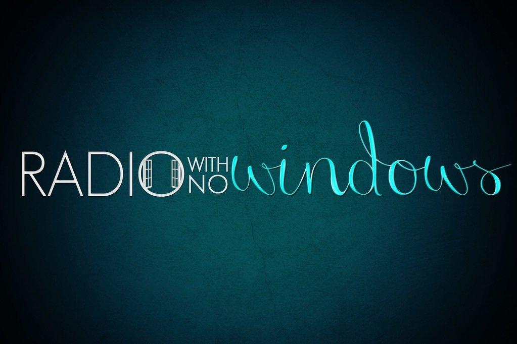 Radio with No Windows (2015)