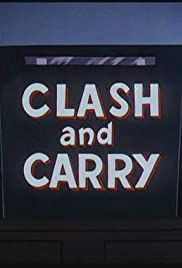 Clash and Carry Poster